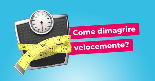 Come dimagrire velocemente: consigli su come perdere peso senza frustrazione