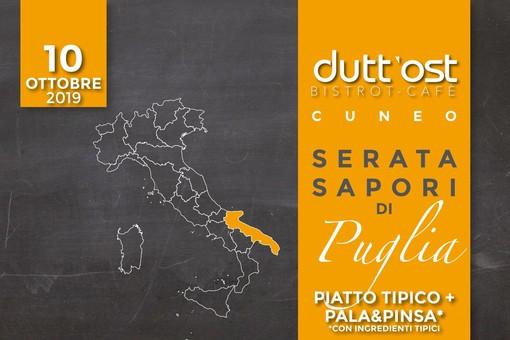 """Dutt'Ost propone """"Sapori di Puglia""""!"""