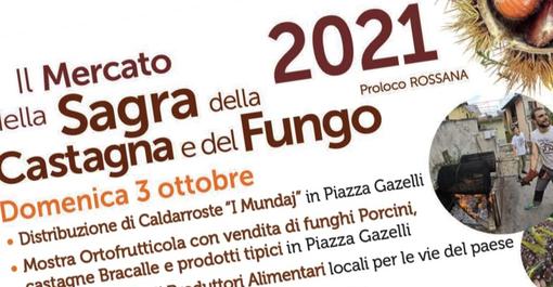 Domenica 3 ottobre a Rossana il Mercato della Sagra della Castagna e del Fungo