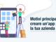 Motivi principali per creare un'app per la tua azienda