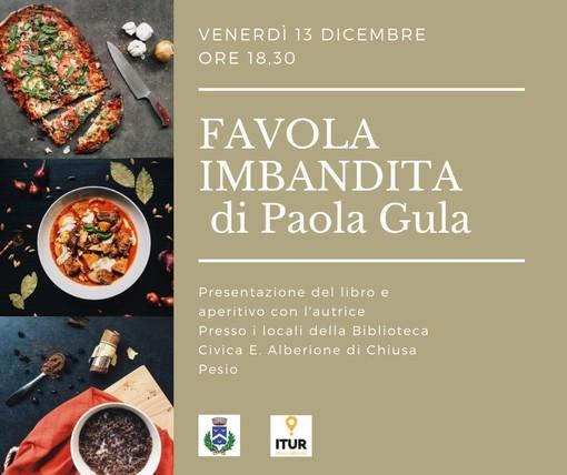 """Incontro e aperitivo con l'autore a Chiusa Pesio: ospite Paola Gula con il suo """"Favola imbandita"""""""