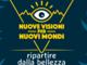 """A Rittana, la due giorni """"Nuove visioni per nuovi Mondi"""""""