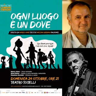 """Festival dei Luoghi Comuni: Massimo Germini racconta insieme a Marco Aime """"Ogni Luogo è un Dove"""""""
