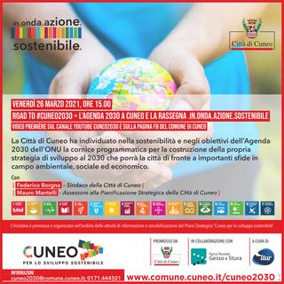 Cuneo prosegue verso l'Agenda 2030: al via la nuova rassegna .in.onda.azione.sostenibile.