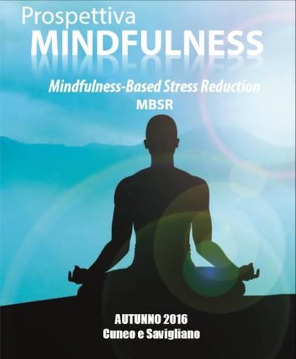 """Arriva a Savigliano la """"Mindfulness"""", riduzione dello stress attraverso la meditazione di consapevolezza"""